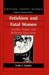 Fetishism and Fatal Women