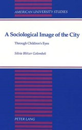 A sociological Image of the City | Silviy Blitzer Golombek |