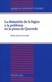 La distorsión de la lógica y la polifonía en la prosa de Quevedo