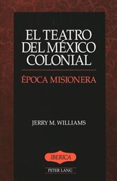 El teatro del México colonial | Jerry M. Williams |