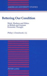 Bettering Our Condition | Philip J. Chmielewski |