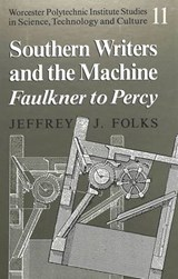 Southern Writers and the Machine | Jeffrey J. Folks |