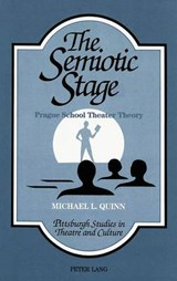 The Semiotic Stage | Michael L. Quinn |