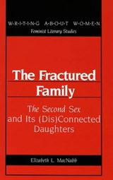 The Fractured Family | Elizabeth MacNabb |