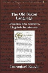 The Old Saxon Language | Irmengard Rauch |