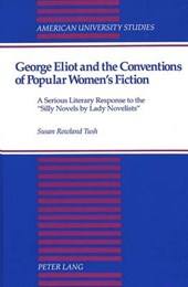 George Eliot and the Conventions of Popular Women's Fiction