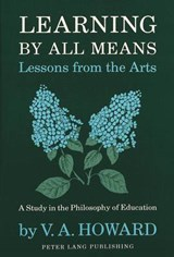 Learning By All Means-Lessons from the Arts | Christie Victoria |