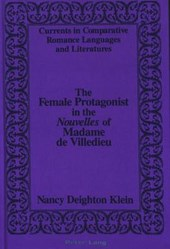 The Female Protagonist in the «Nouvelles» of Madame de Villedieu