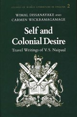 Self and Colonial Desire | Wimal Dissanayake |