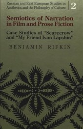 Semiotics of Narration in Film and Prose Fiction | Benjamin Rifkin |