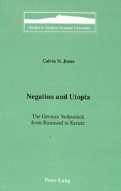 Negation and Utopia