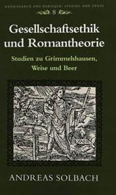 Gesellschaftsethik und Romantheorie