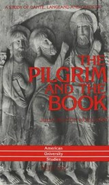 The Pilgrim and the Book | Julia Holloway Bolton |