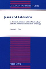 Jesus and Liberation | Carlos R. Piar |
