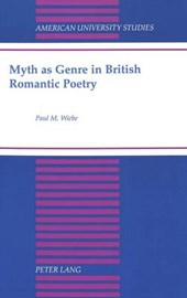 Myth as Genre in British Romantic Poetry