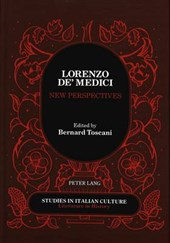 Lorenzo de' Medici. New Perspectives