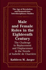Male and Female Roles in the Eighteenth Century | Kathleen M. Jaeger |