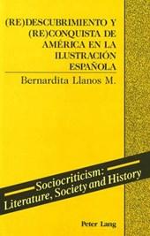 (Re)descubrimiento y (re)conquista de América en la ilustración española