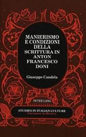 Manierismo e condizioni della scrittura in Anton Francesco Doni