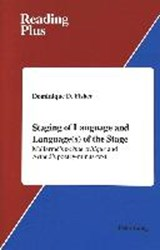 Staging of Language and Language(s) of the Stage | Dominique Fisher |