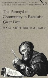 The Portrayal of Community in Rabelais's Quart Livre | Margaret Broom Harp |