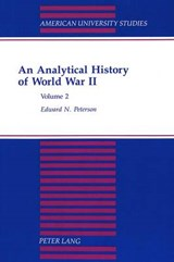 An Analytical History of World War II | Edward N. Peterson |