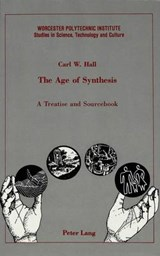 The Age of Synthesis | Carl W. Hall |