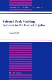 Selected Peak Marking Features in the Gospel of John