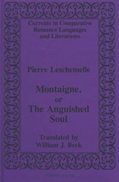Montaigne, or The Anguished Soul