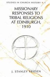 Missionary Responses to Tribal Religions at Edinburgh,