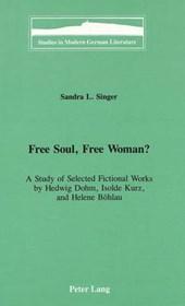 Free Soul, Free Woman?