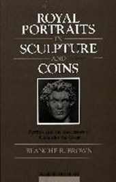 Royal Portraits in Sculpture and Coins