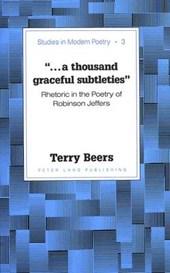 «...a thousand graceful subtleties»