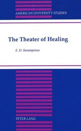The Theater of Healing | Thomas Carabas |