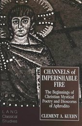 Channels of Imperishable Fire
