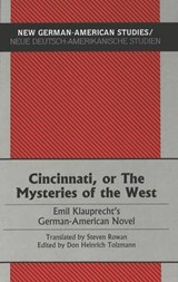 Cincinnati, or The Mysteries of the West | Emil Klauprecht |