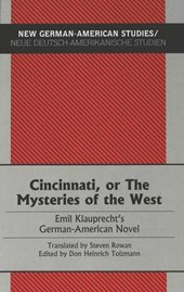 Cincinnati, or The Mysteries of the West