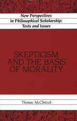 Skepticism and the Basis of Morality | Thomas McClintock |