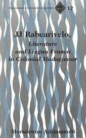 JJ Rabearivelo, Literature and Lingua Franca in Colonial Madagascar