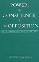 Power, Conscience, and Opposition |  |