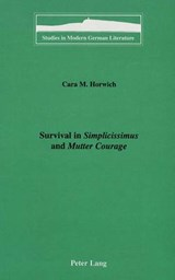 Survival in Simplicissimus and Mutter Courage | Cara M. Horwich |