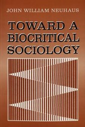 Toward a Biocritical Sociology