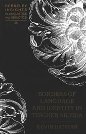 Borders of Language and Identity in Teschen Silesia