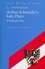 Arthur Schnitzler's Late Plays | G. J. Weinberger |