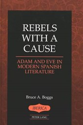 Rebels With a Cause | Bruce A. Boggs |