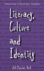 Literacy, Culture and Identity | Jill Sinclair Bell |
