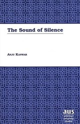 The Sound of Silence | Anju Kanwar |
