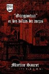 'Gargantua' et les délits du corps