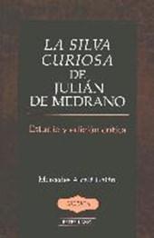 La silva curiosa de Julián de Medrano