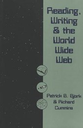 Reading, Writing and the World Wide Web